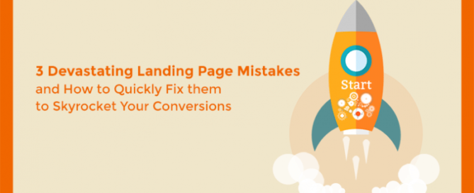 landing-page-3-deadly-mistakes