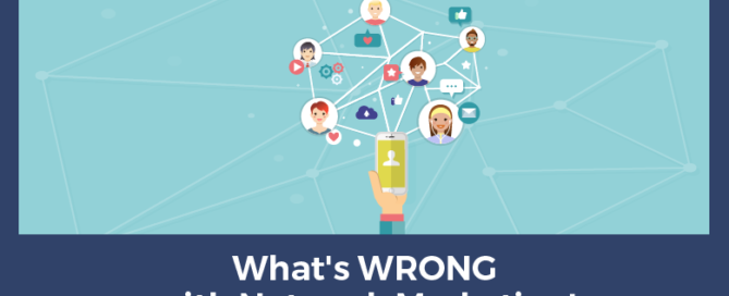 what's wrong with network marketing
