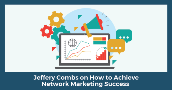how to achieve network marketing success