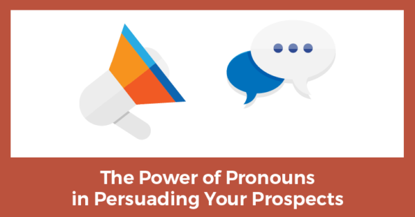 Persuading Your Prospects